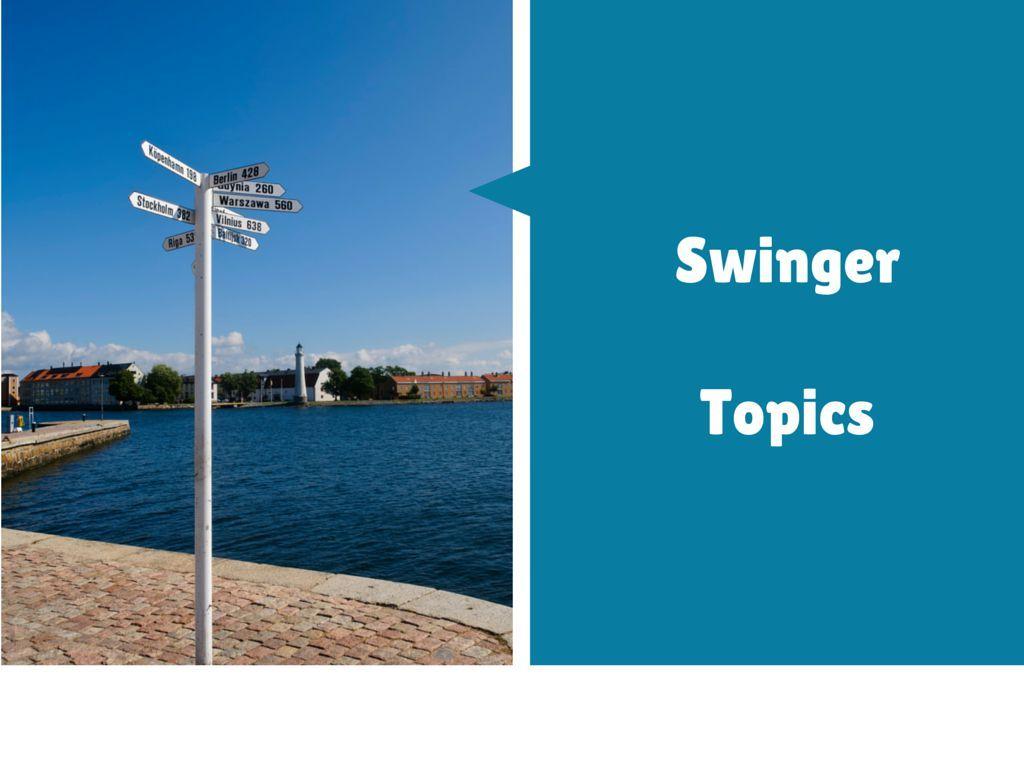 Swinger topics coming soon.