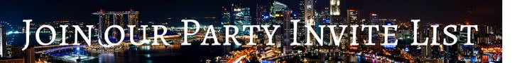 Join our party invite list. For Singapore swingers and frequent travellers
